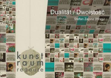 Katalog, Künstler aus Polen und Deutschland, mit Dr. Angelica Schwall-Düren, Ministerin NRW, Europa und Medien / Verlag Franz Schön, Bonn 2010