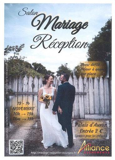 Salon Mariage et Réception à Bourges - 13 et 14 Novembre 2021