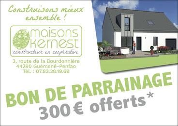 bon de parrainage de 300 euros offerts pour votre recommandation qui permet à maisons kernest de construire une maison