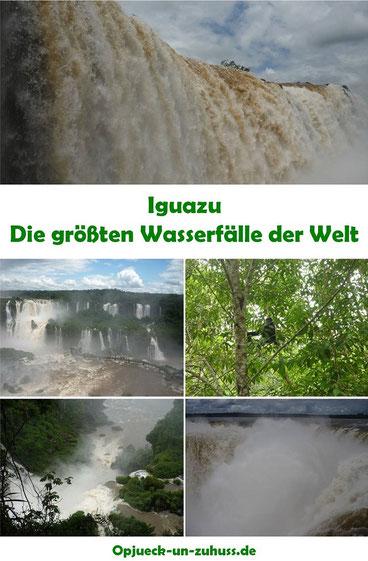 Iguazu - die größten Wasserfälle der Welt