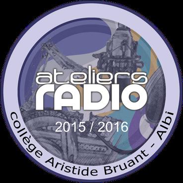 ATELIER RADIO - Collège Aristide Bruant (Albi) - 2015/2016