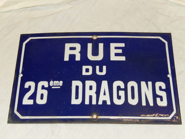 plaque émaille : rue du 26 iem dragons
