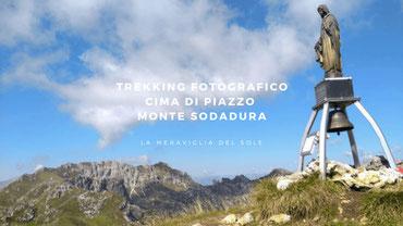 Trekking fotografici - Cima di Piazzo Monte Sodadura