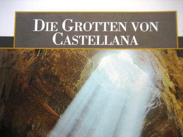 Ausflugsziel: Grotten von Castellana