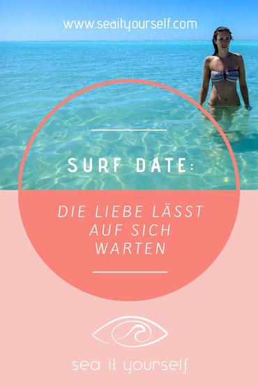 Surf Date: Die Liebe lässt auf sich warten
