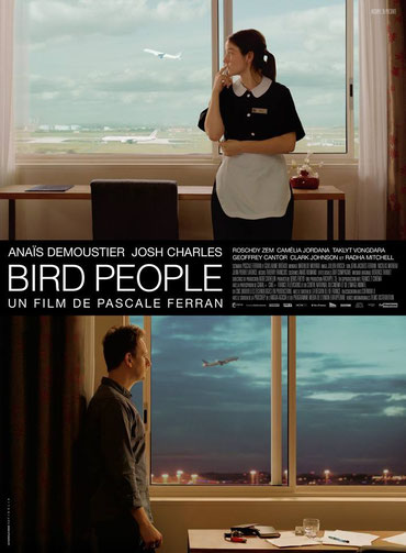 affiche de Bird People de P.Ferran
