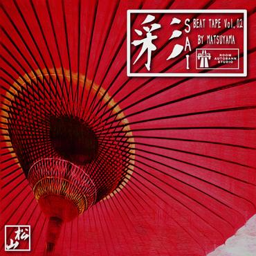 SAI 彩 / beat tape Vol.02 - Matsuyama