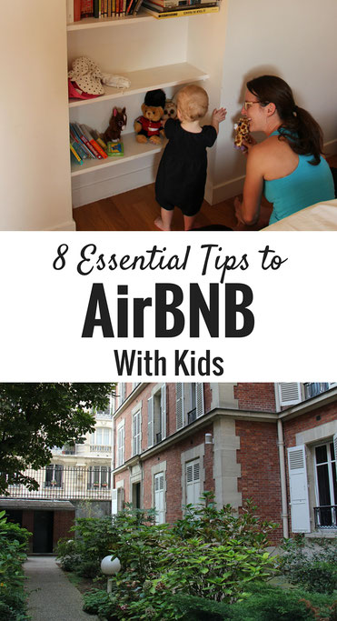 8 Essential Tips to AirBnb with a Babies or Small Children. Click to read more! | Family Travel | Travel with infant, baby, or toddler | Travel with children | Travel Planning | Baby Sleep |
