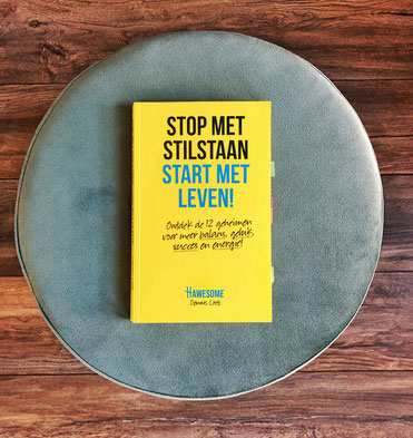 Stop met stilstaan, start met leven van Dennis Loots