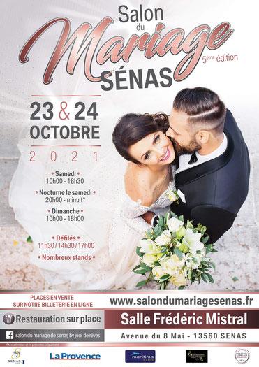 Salon du Mariage  de Sénas  Les 24 et 25 Octobre 2020