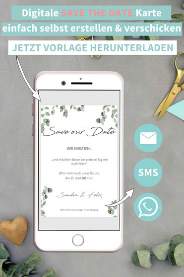 Eukalyptus, Greenery, Save the date, digitale, Handy, selber machen, Vorlage, Whatsapp, elektronische, Hochzeit ankündigen, Hochzeitskarte, Druckvorlage, basteln