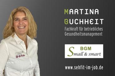 Martina Buchheit, BGM small and smart, Fachkraft für betriebliches Gesundheitsmanagement, Augen- und Visualtrainerin, ganzheitliche Gesundheitsberaterin, autorisierte Prozessbegleiterin Unternehmentwert Mensch
