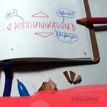 Was ist gute Kommunikation? Gute Kommunikation braucht Mut, Offenheit und einen Anfang - ideen fürs tagebuch - tagebuch schreiben anfang - was ist mir wichtig tagebucheintrag - leeres heft ideen - notizbuch kreativ nutzen - notizbuch gestalten ideen