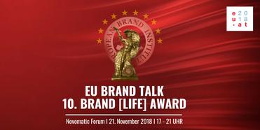 EU BRAND TALK, 10. Brand Life Award, Ein Leben für die Marke, a lifetime for a brand, Europäische Union