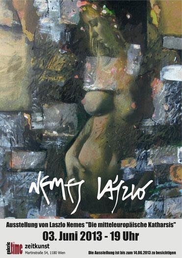 Galerie Time Laszlo Nemes  Die Mitteleuropäische Katharsis Ungarn Cluj international bekannter Künstler Wien erstmals Bilder Günther Wachtl