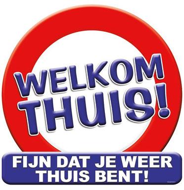 Huldeschild Welkom Thuis 50x50 cm € 4,99