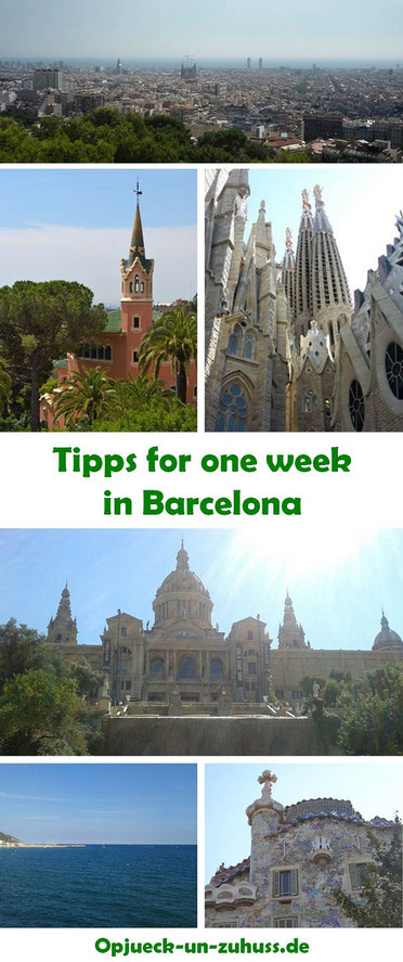 Barcelona tipps for one week