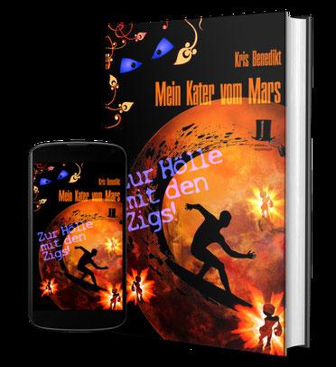 Cover: Mein Kater vom Mars - Zur Hölle mit den Zigs!