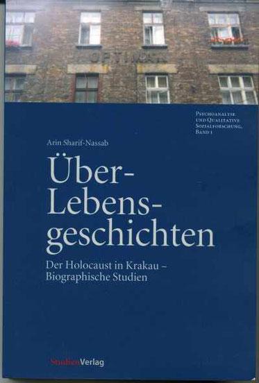 Arin Sharif-Nassab Über-Lebensgeschichten Der Holocaust in Krakau