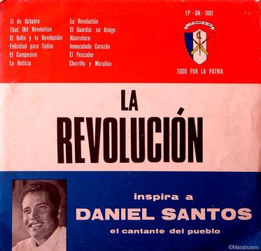 LP-GN-1001, La Revolución inspira a Daniel Santos.