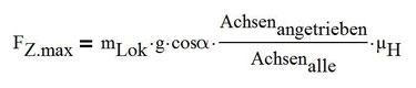 Formel zur Berechnung der maximal möglichen Anfahrzugkraft
