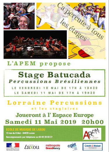 Stage BATUCADA:  masterclass avec l'ensemble Lorraine Percussions; le stage ouvert à tous, se terminera par un concert