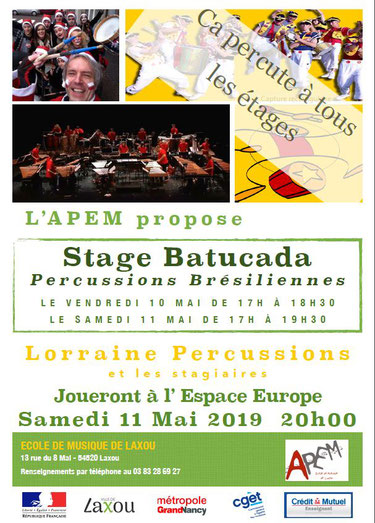 Stage BATUCADA:  masterclass avec l'ensemble Lorraine Percussions; le stage gratuit est ouvert à tous, se terminera par un concert