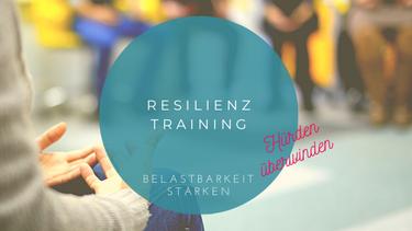 Resilienztraining Belastbarkeit verbessern Prävention Bremen Gesundheitsförderung Bremen