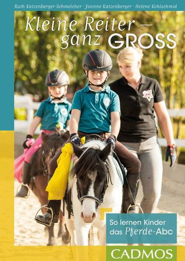 Kleine Reiter ganz groß - So lernen Kinder das Pferde-Abc.