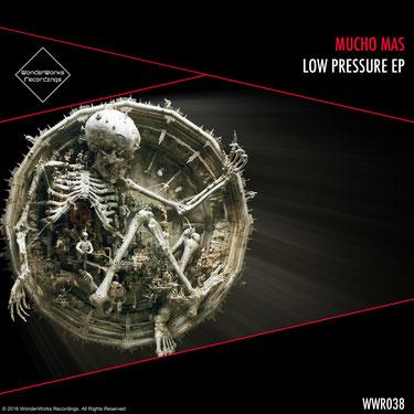 MUCHO MASS - LOW PRESSURE EP