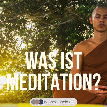 Was ist Meditation? depressionein.de