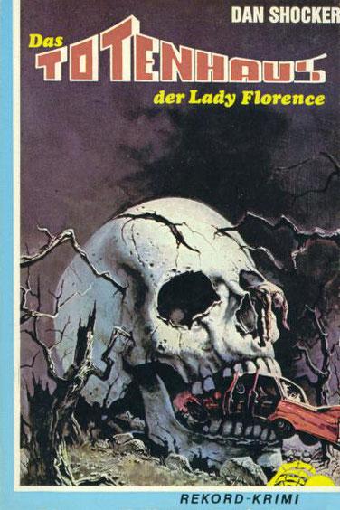 Das Totenhaus der Lady Florence