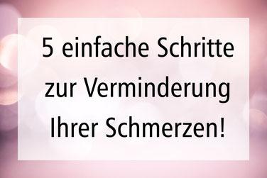 5 Schritte Schmerzreduzierung Schmerztherapie Naturheilpraxis Dietrich Sauerland Winterberg