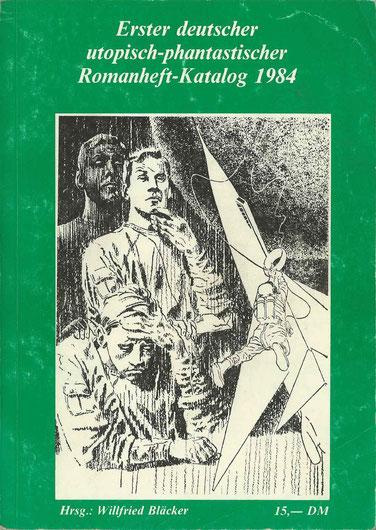 Erster deutscher utopisch-phantastischer Romanheft-Katalog 1984