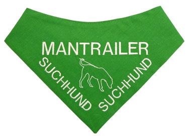 Mantrailer, Mantrailing, Suchhund, Rettungshund, halstuch, Hundehaltuch,bestickt