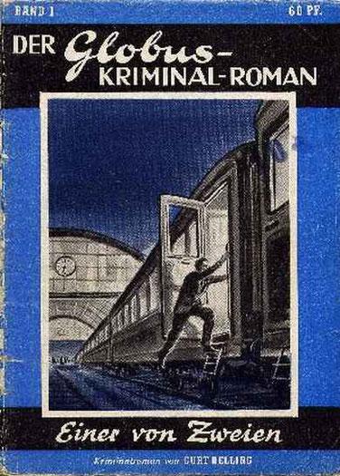 Der Globus-Kriminal-Roman Band 1