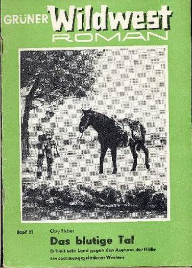 Grüner Wildwest Roman 21