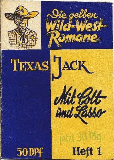 Die gelben Wild-West Romane 1