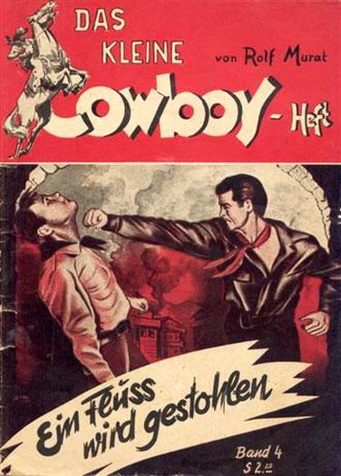 Das kleine Cowboy-Heft 4 (Fehldruck ist Heft 1)