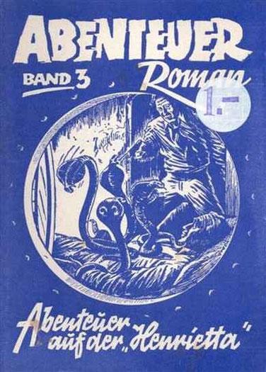 Abenteuer Roman 1947 Nr.3