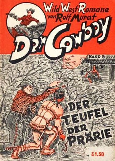 Der Cowboy 5