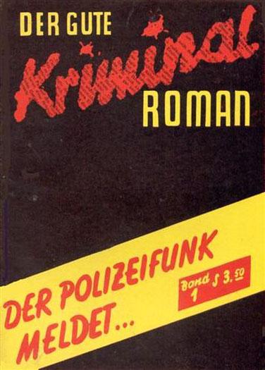 Der Gute Kriminal Roman 1