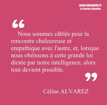 Céline Alvarez citation. Lois naturelles de l'enfant.