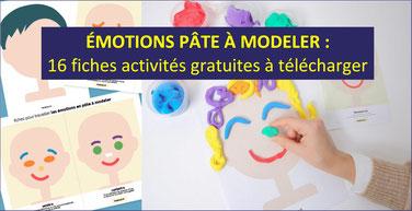 EMOTIONS EN PÂTE A MODELER: 16 fiches activités gratuites