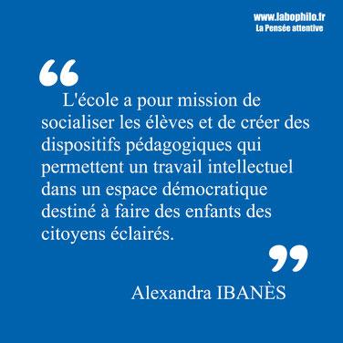Alexandra Ibanès. Philosophie pour enfants. Citation