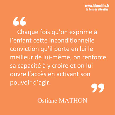 Ostiane Mathon. Citation éducation enfant confiance.