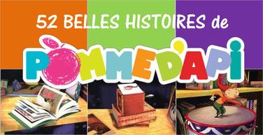 Les BELLES HISTOIRES de Pomme d'Api: 52 épisodes