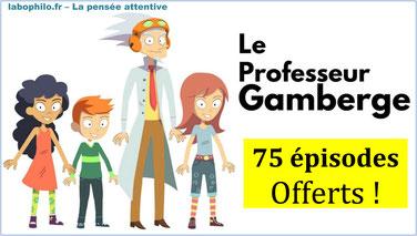 PROFESSEUR GAMBERGE: 75 épisodes