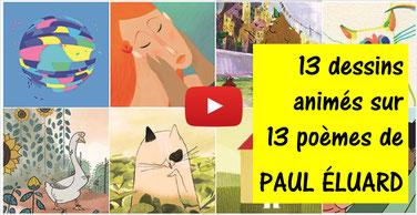 13 poèmes de PAUL ELUARD en animation