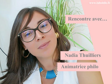 Nadia THUILLIERS: interview